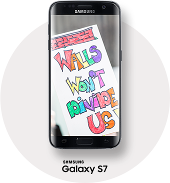 WALLS WON'T DIVIDE US | SAMSUNG GALAXY S7