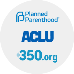 Planned Parenthood ACLU 350.org